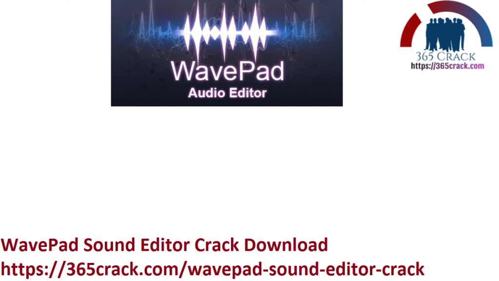 WavePad Sound Editor Crack Download