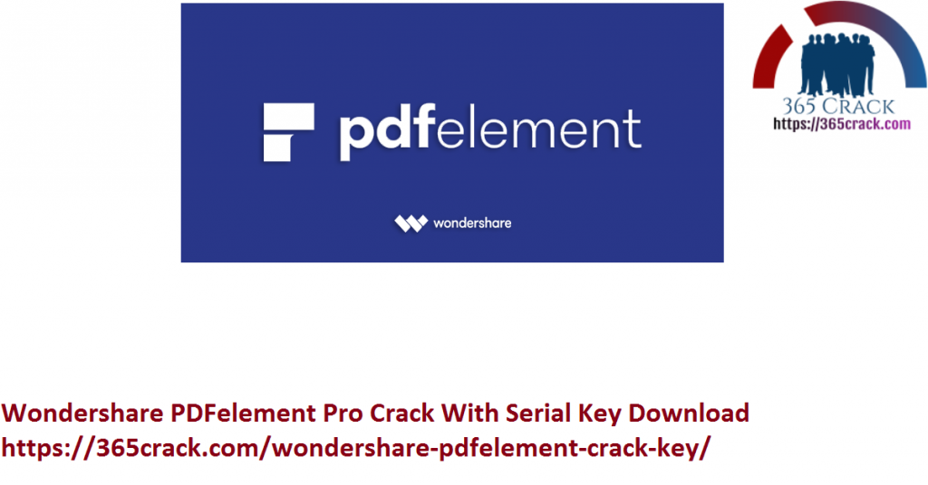 Wondershare PDFelement Pro Crack With Serial Key Download