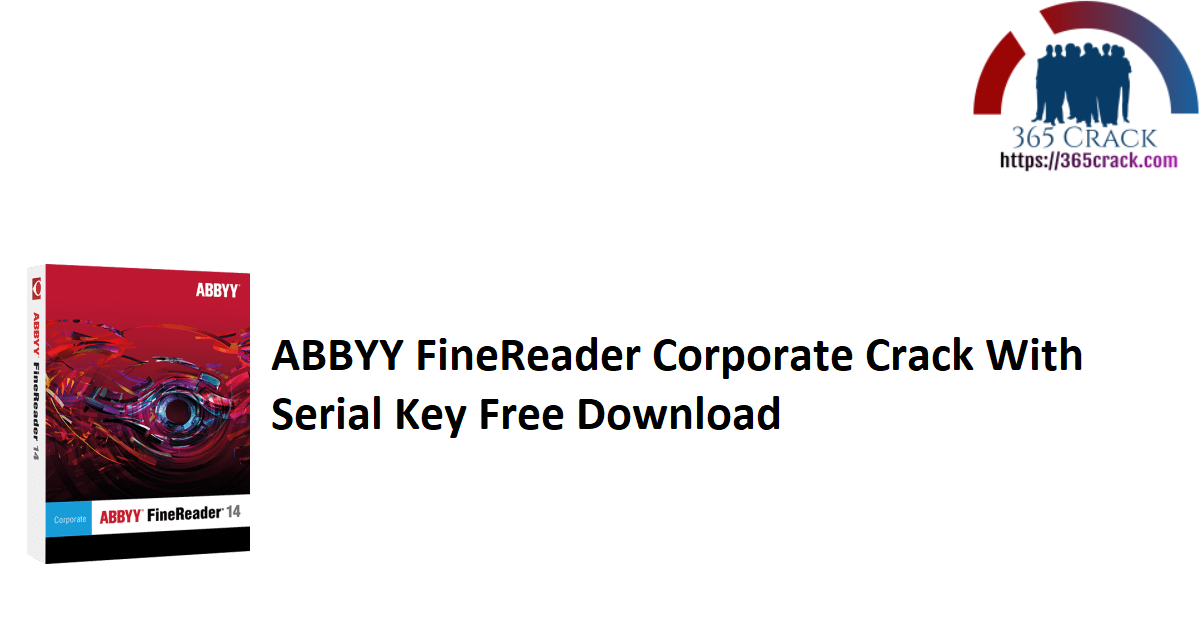 ABBYY FineReader Corporate Crack With Serial Key Free Download