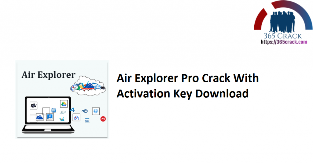 Air Explorer Pro Crack With Activation Key Download
