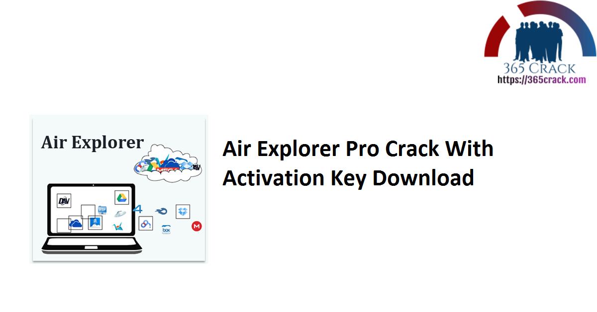Air Explorer Pro Crack With Activation Key Download