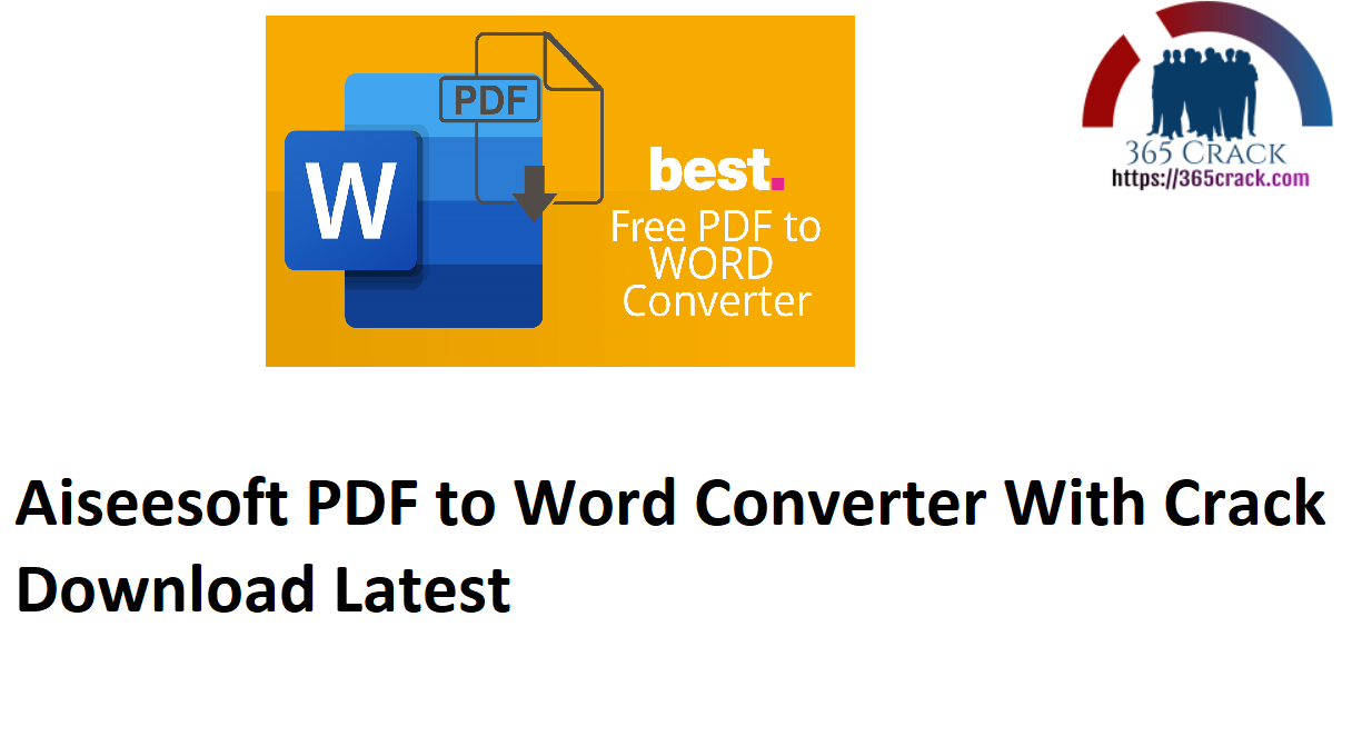 Aiseesoft PDF to Word Converter 3.3.36 With Crack {2021}