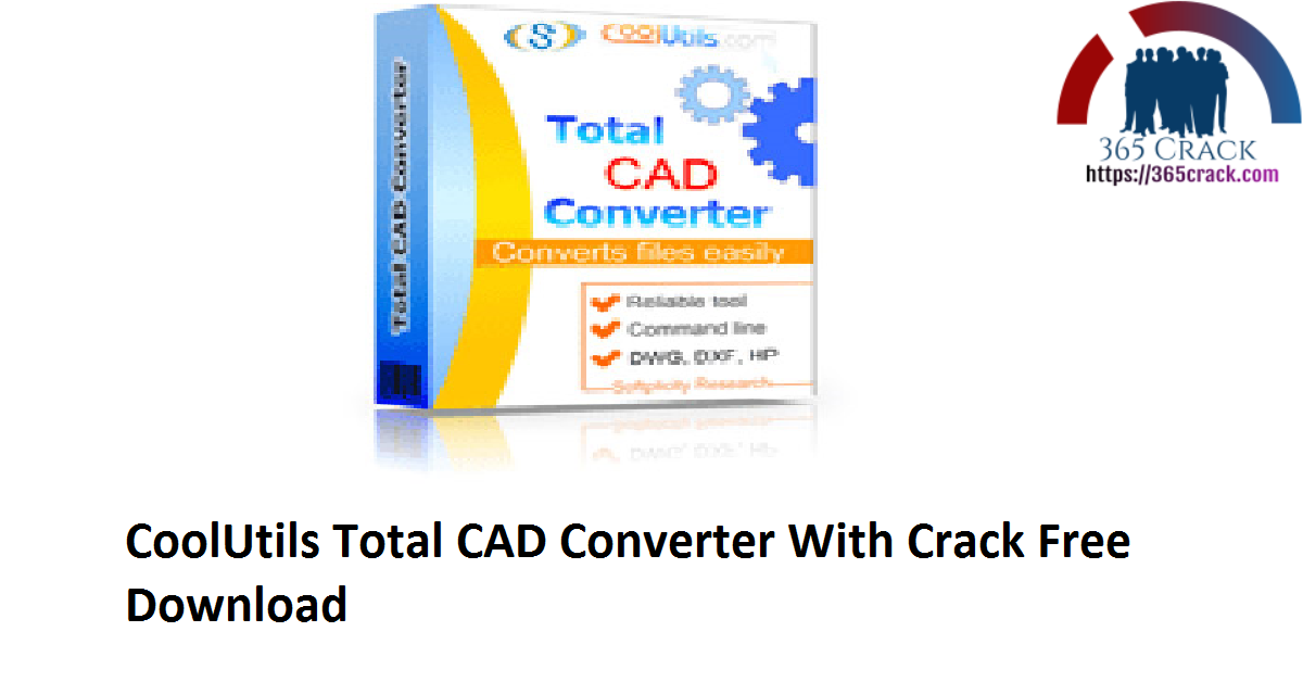 CoolUtils Total CAD Converter 3.1.0.179 With Crack {2021}
