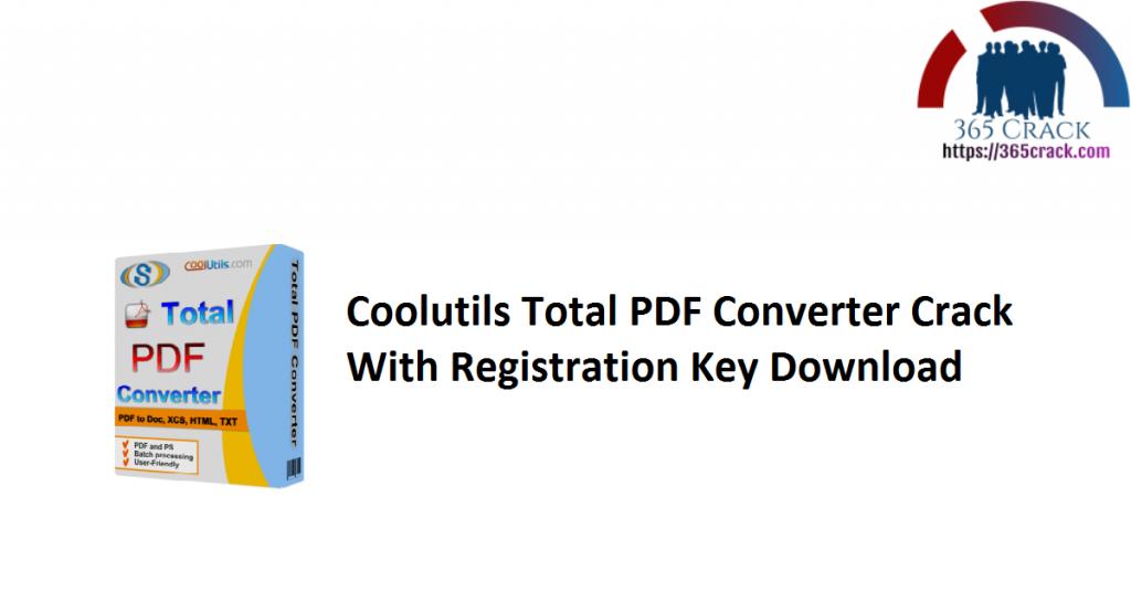 Coolutils Total PDF Converter Crack With Registration Key Download