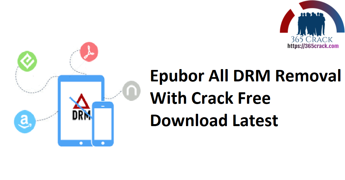 Epubor All DRM Removal 1.0.18.1125 With Crack {2021}