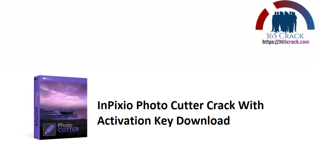 InPixio Photo Cutter Crack With Activation Key Download