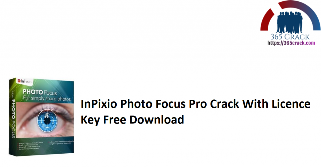 InPixio Photo Focus Pro Crack With Licence Key Free Download