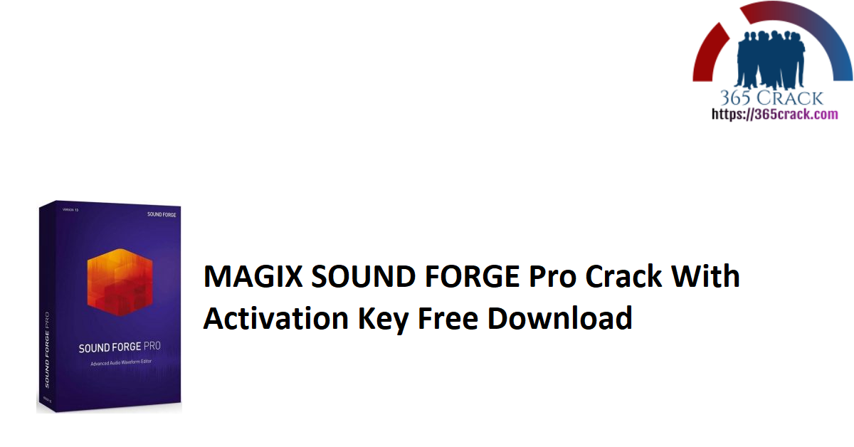 MAGIX SOUND FORGE Pro Crack With Activation Key Free Download