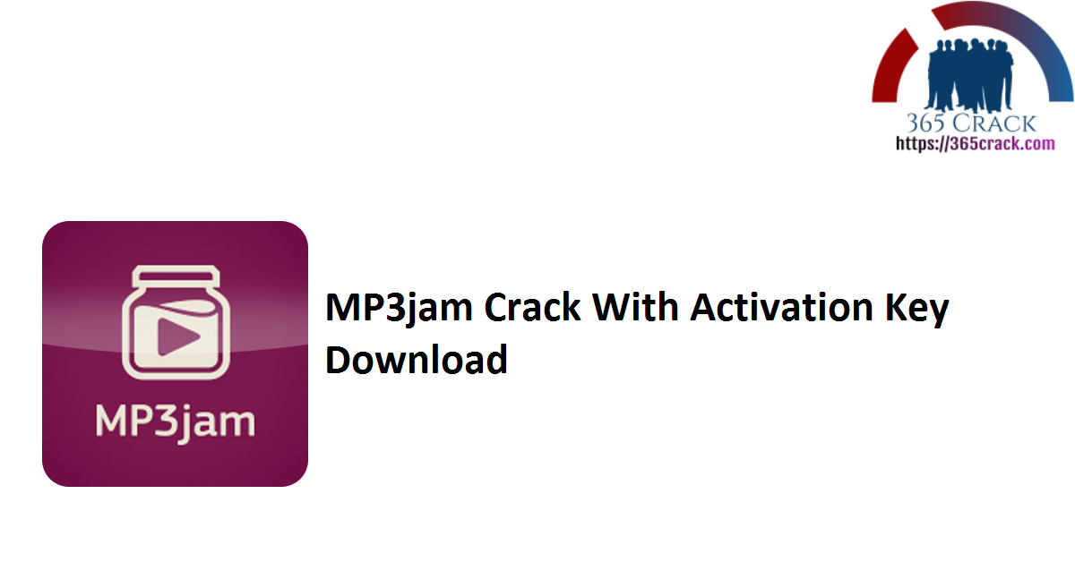 MP3jam Crack With Activation Key Download