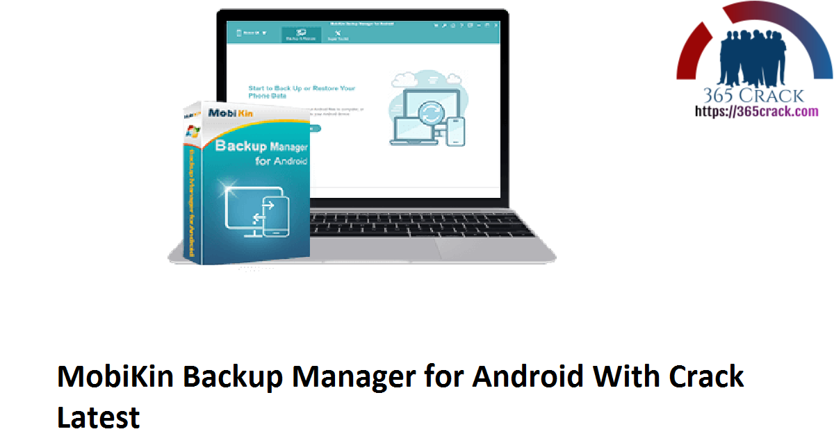 MobiKin Backup Manager for Android With Crack Latest