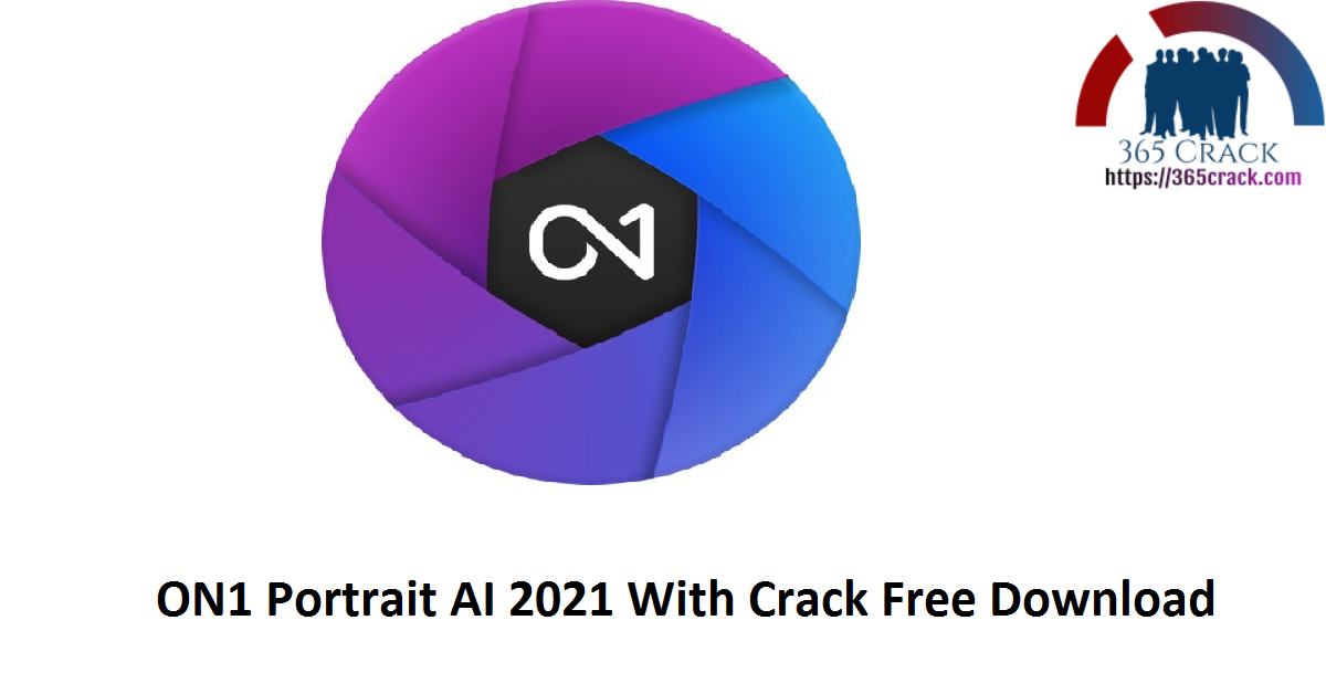 ON1 Portrait AI 2021 With Crack Free Download