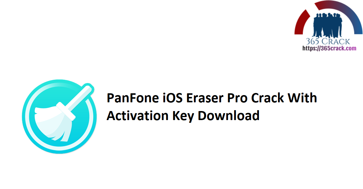 PanFone iOS Eraser Pro Crack With Activation Key Download