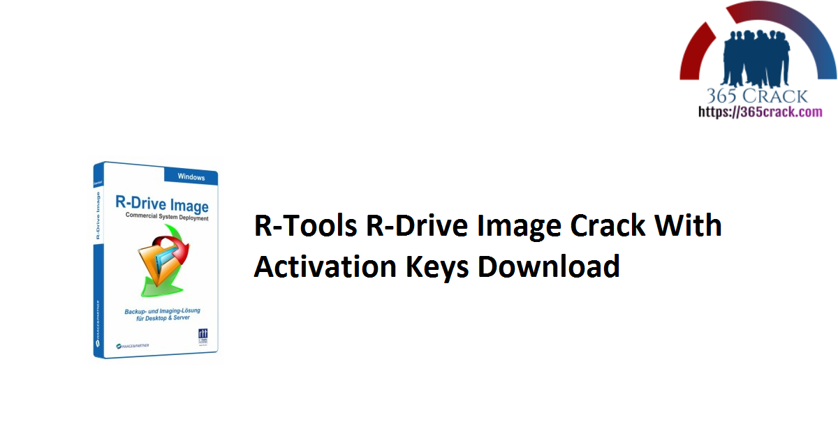 R-Tools R-Drive Image Crack With Activation Keys Download