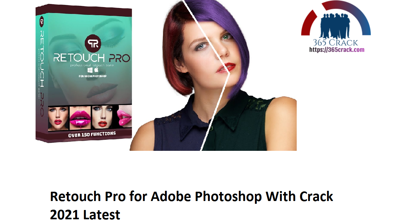Retouch Pro for Adobe Photoshop With Crack 2021 Latest
