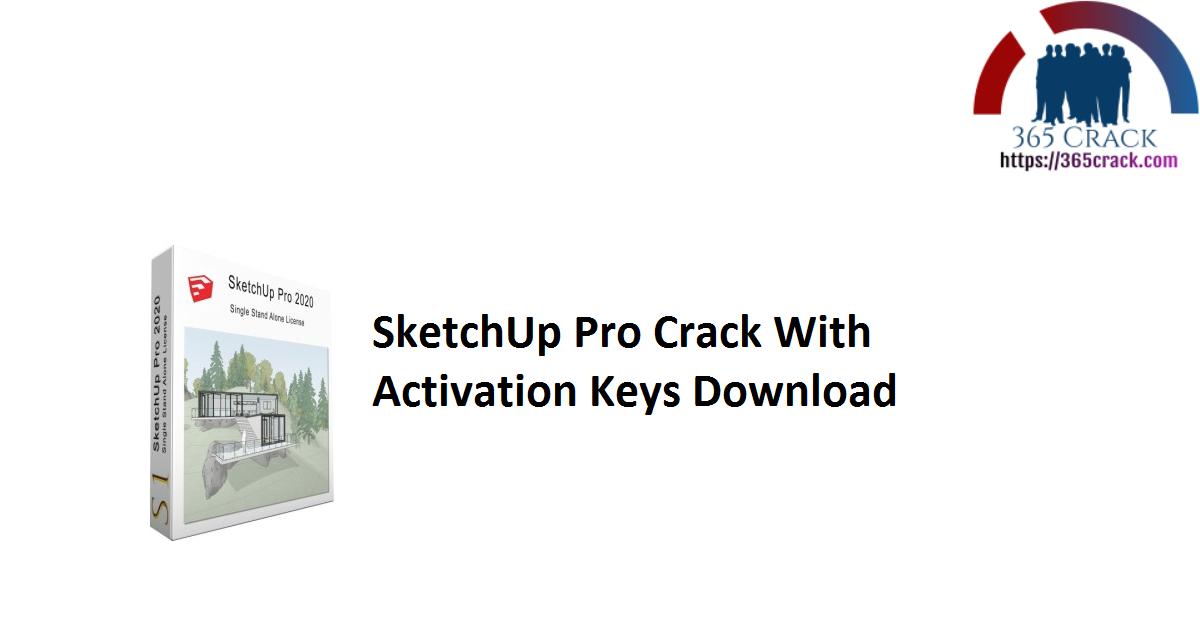 SketchUp Pro Crack With Activation Keys Download
