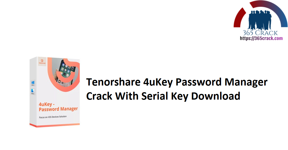 Tenorshare 4uKey Password Manager Crack With Serial Key Download