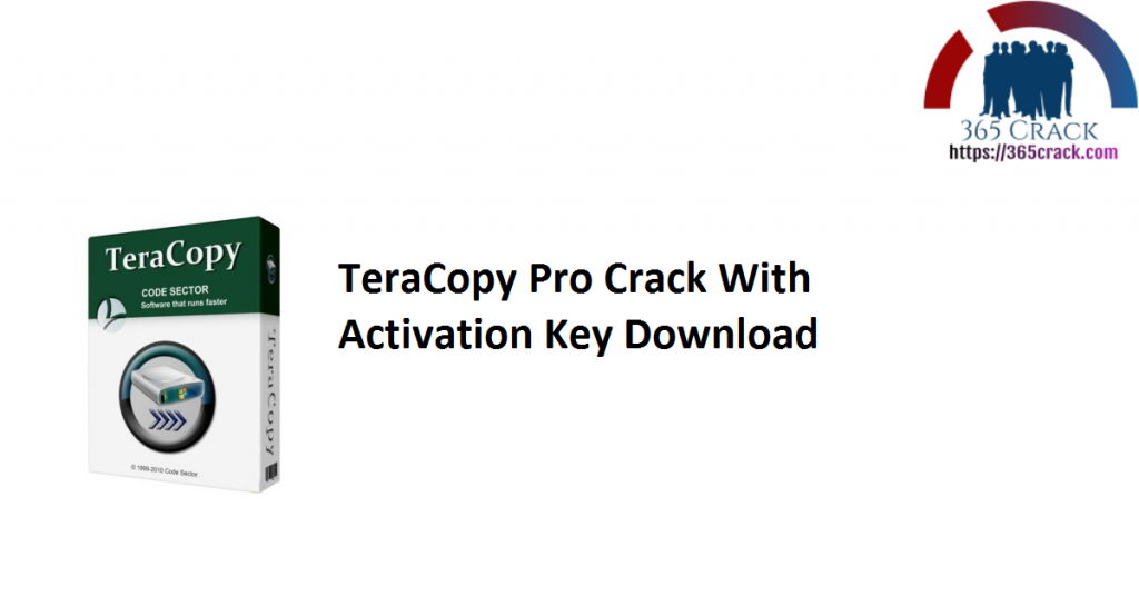 TeraCopy Pro Crack With Activation Key Download