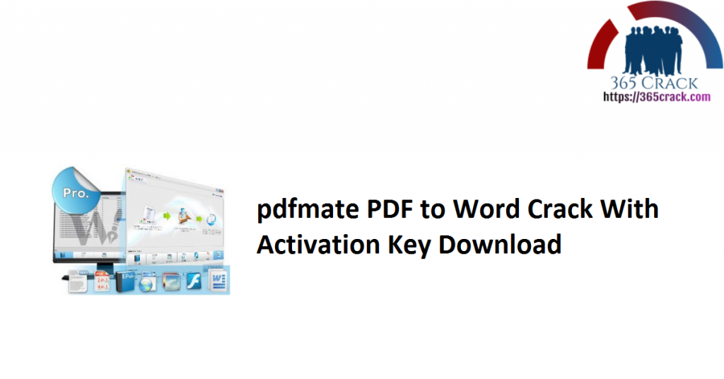 pdfmate PDF to Word Crack With Activation Key Download