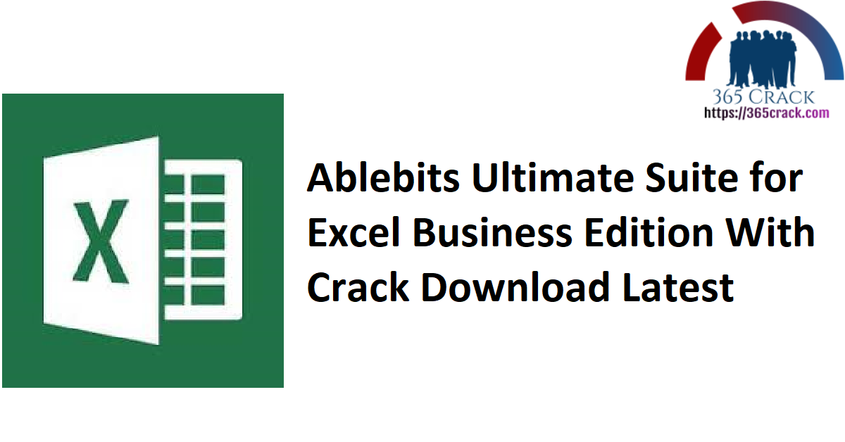 Ablebits Ultimate Suite for Excel Business Edition 2021.1.2588.959 With Crack