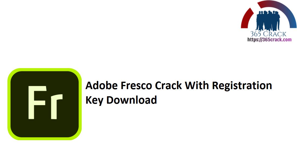 Adobe Fresco Crack With Registration Key Download