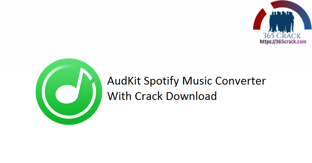 AudKit Spotify Music Converter With Crack Download