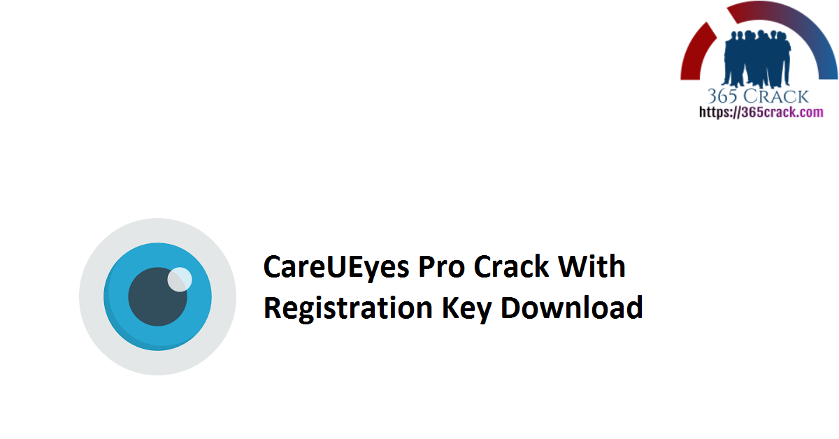 CareUEyes Pro Crack With Registration Key Download