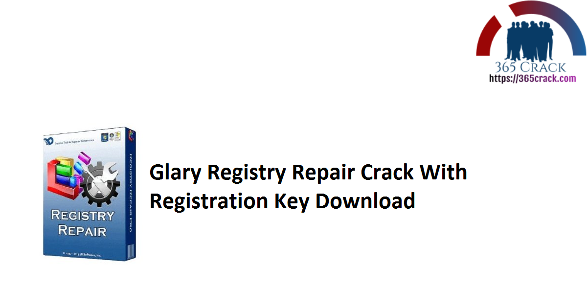 Glary Registry Repair Crack With Registration Key Download