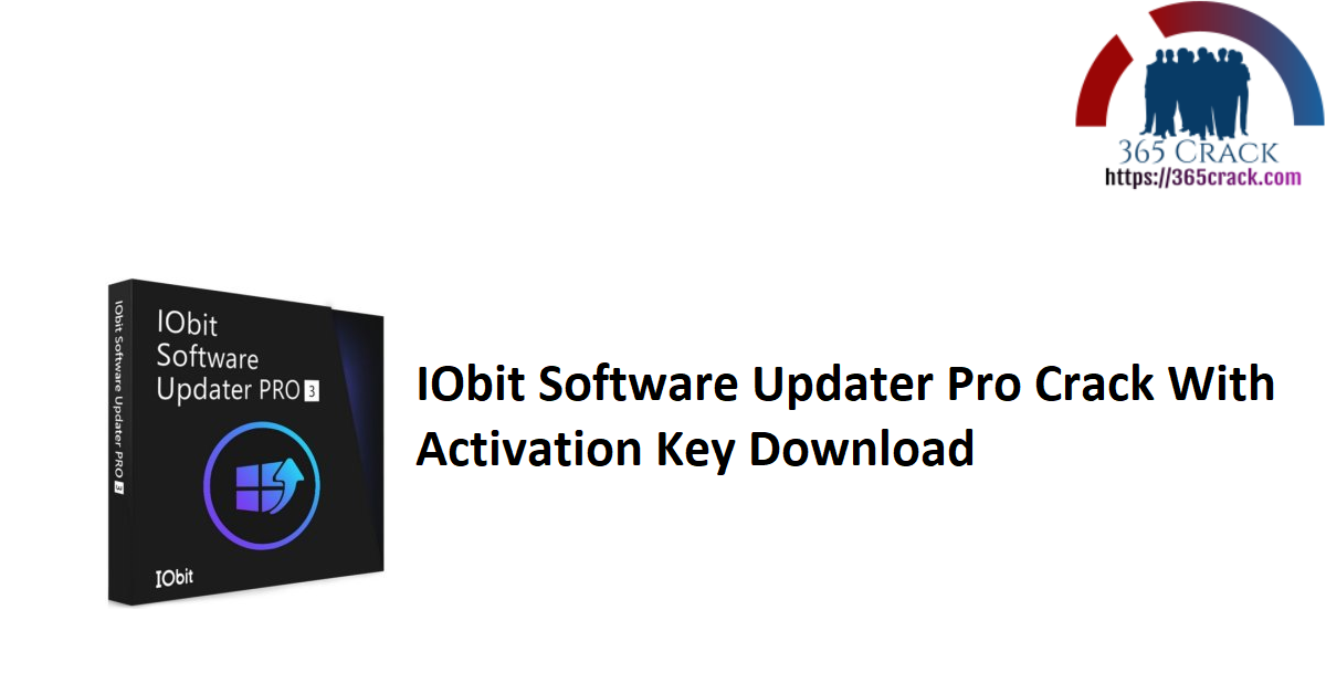 IObit Software Updater Pro Crack With Activation Key Download