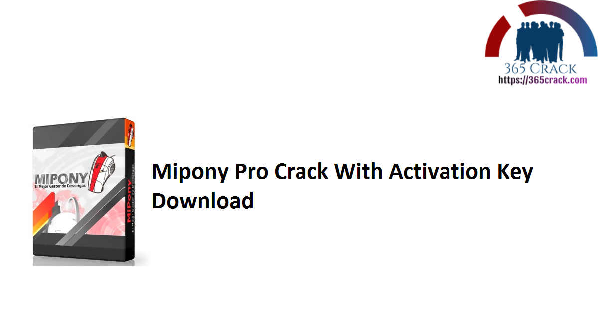 Mipony Pro Crack With Activation Key Download