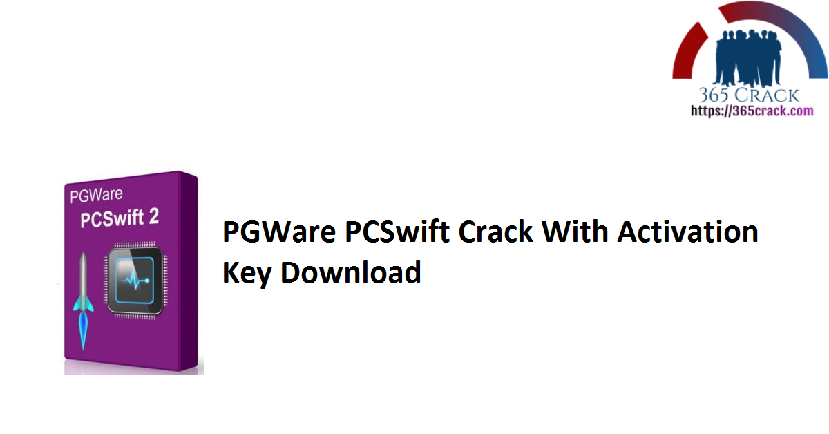 PGWare PCSwift Crack With Activation Key Download