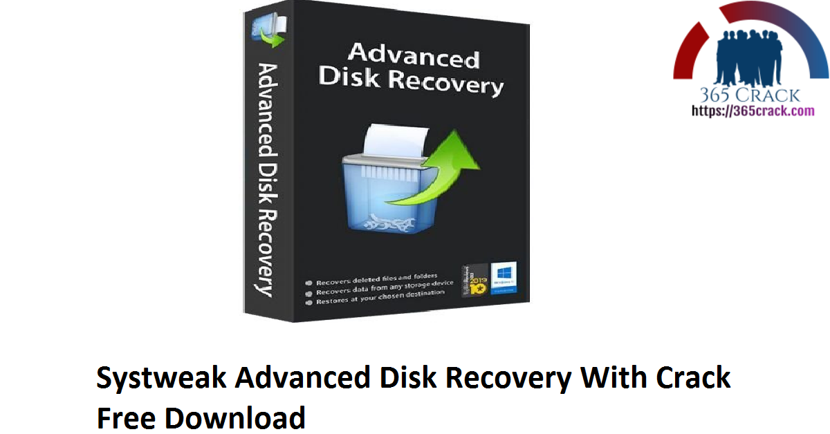 Systweak Advanced Disk Recovery 2.7.1200.18372 With Crack {2021}