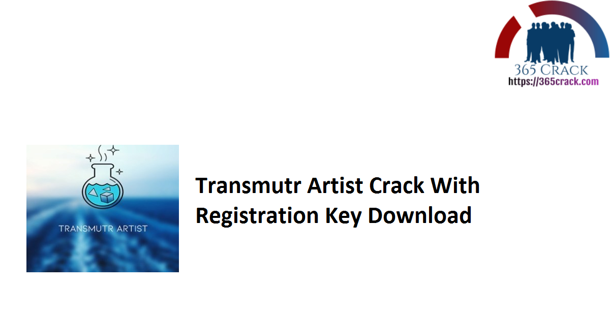 Transmutr Artist Crack With Registration Key Download