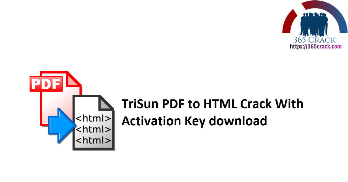 TriSun PDF to HTML Crack With Activation Key download