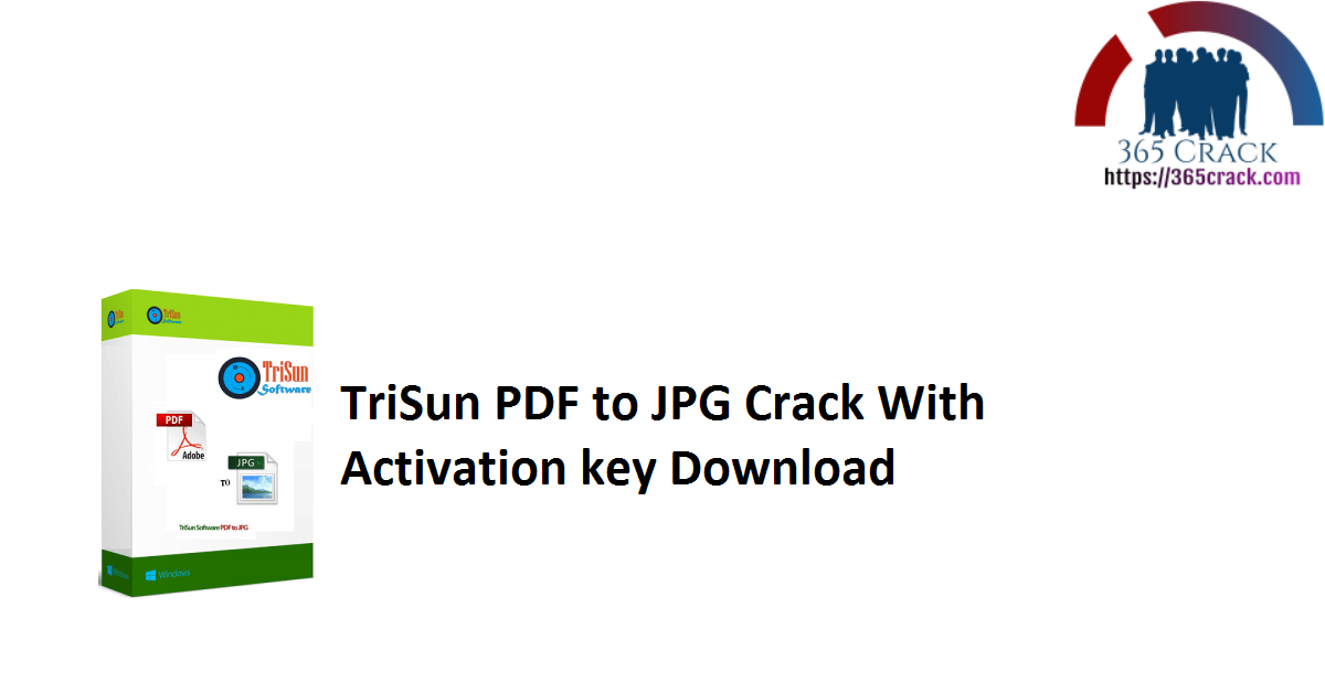 TriSun PDF to JPG Crack With Activation key Download