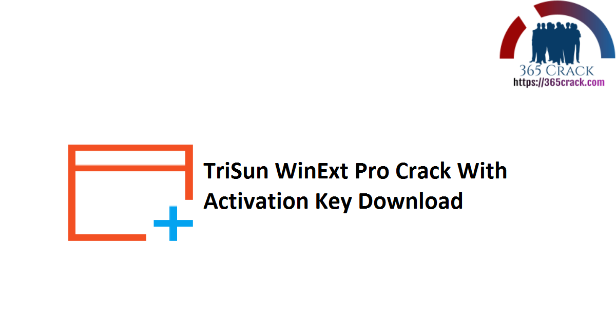 TriSun WinExt Pro Crack With Activation Key Download