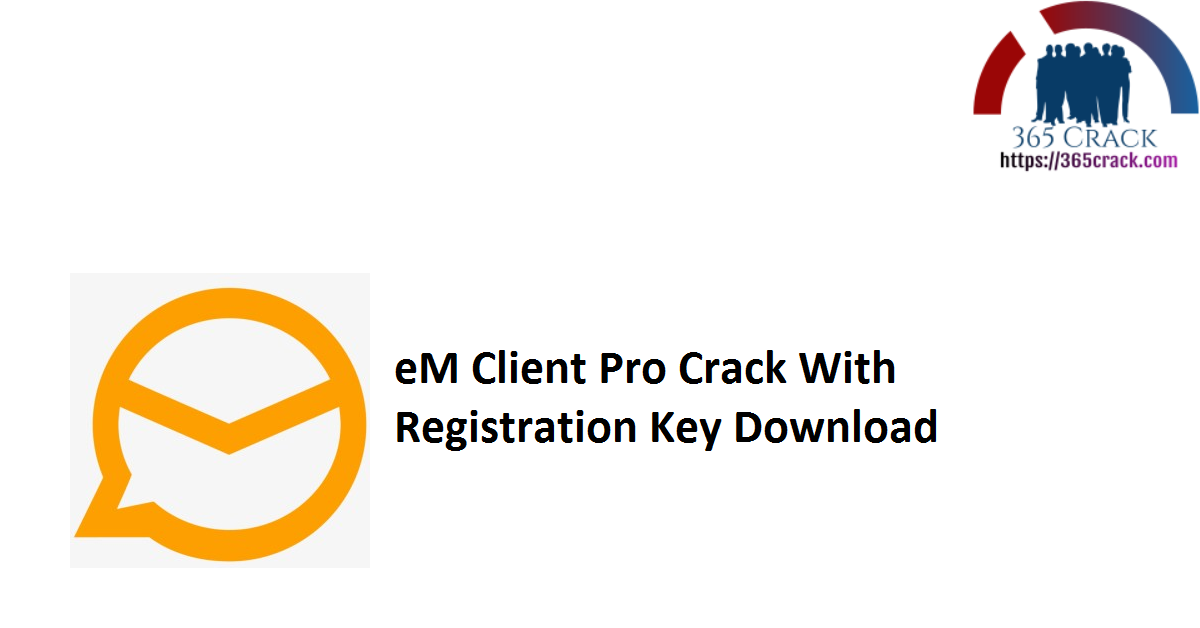 eM Client Pro Crack With Registration Key Download