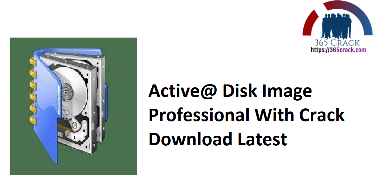 Active@ Disk Image Professional With Crack Download Latest