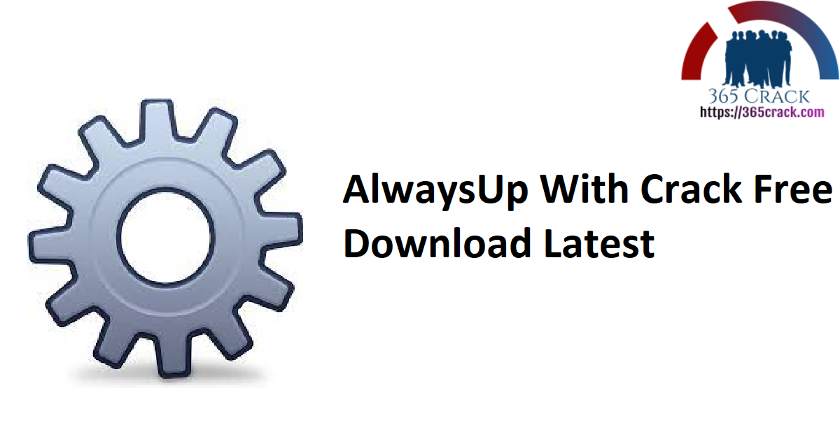 AlwaysUp 12.7.1.53 With Crack   SadeemPC {2021}