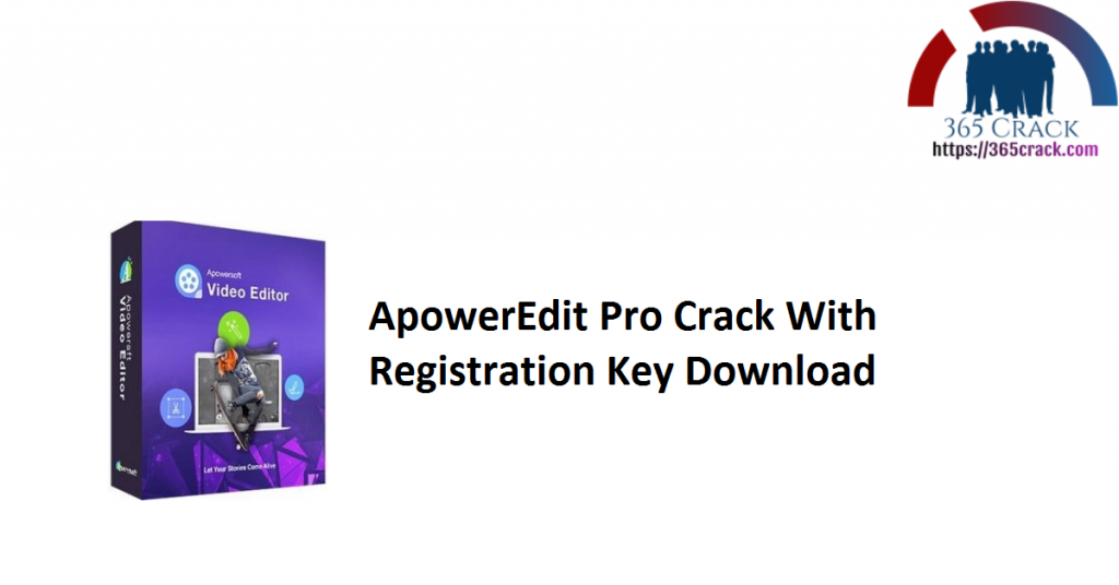 ApowerEdit Pro Crack With Registration Key Download