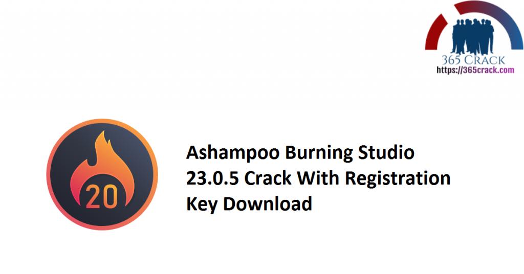 Ashampoo Burning Studio 23.0.5 Crack With Registration Key Download