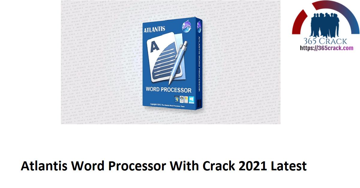 Atlantis Word Processor 4.0.6.2 With Crack {2021}