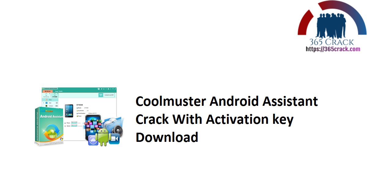 Coolmuster Android Assistant Crack With Activation key Download