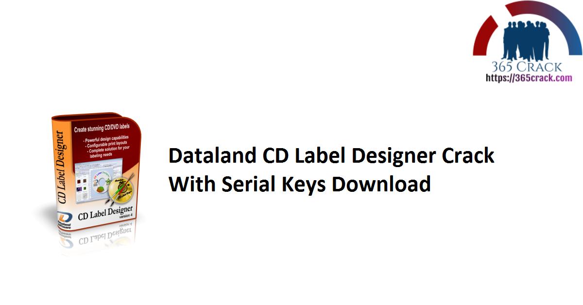 Dataland CD Label Designer Crack With Serial Keys Download