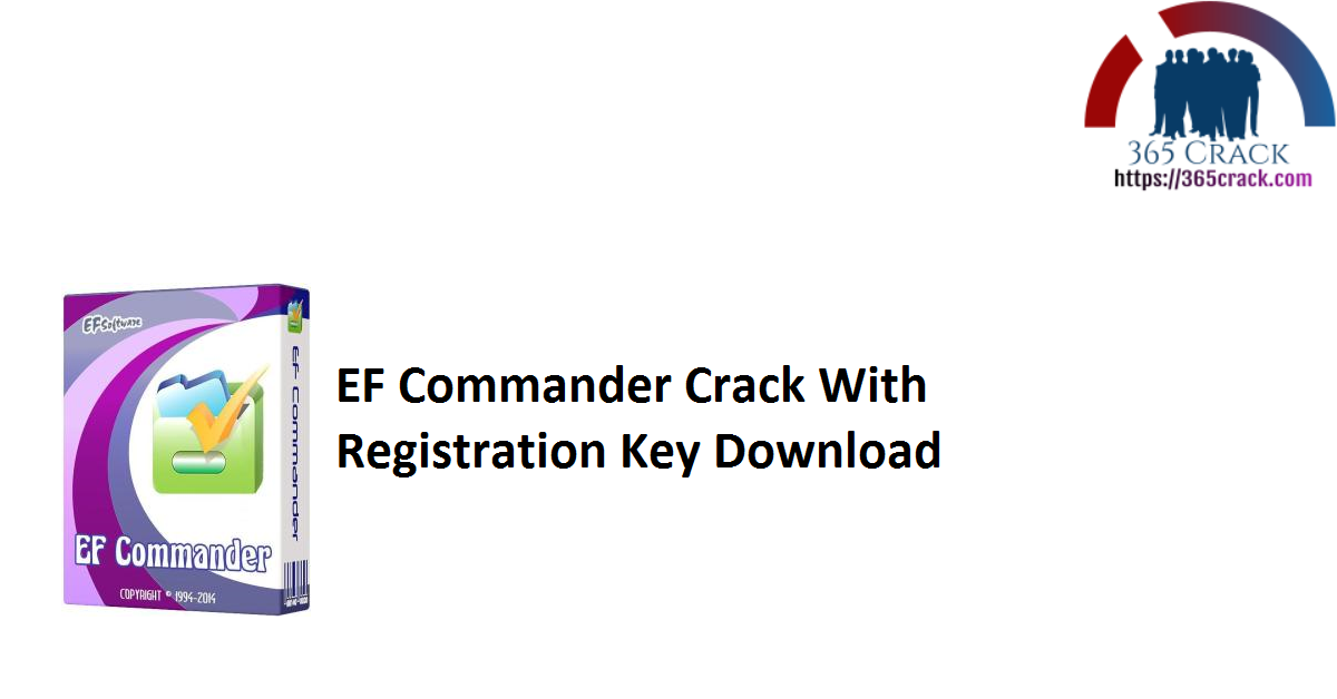 EF Commander Crack With Registration Key Download