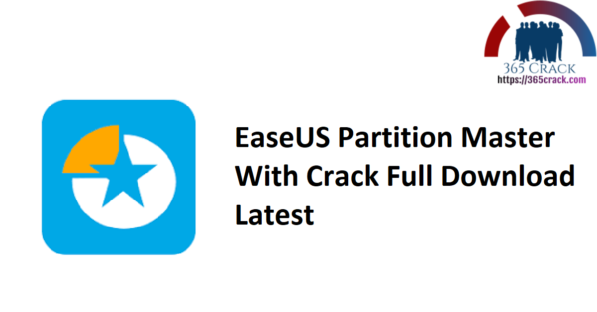 EaseUS Partition Master With Crack Full Download Latest