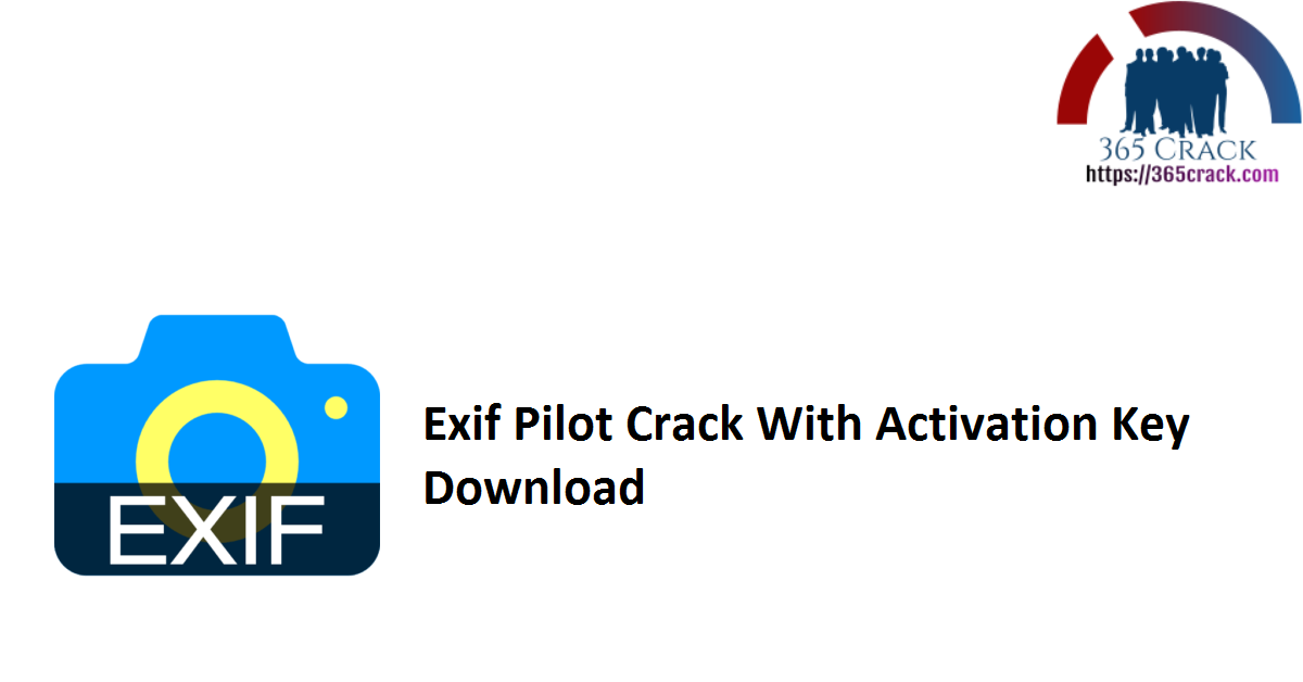 Exif Pilot Crack With Activation Key Download