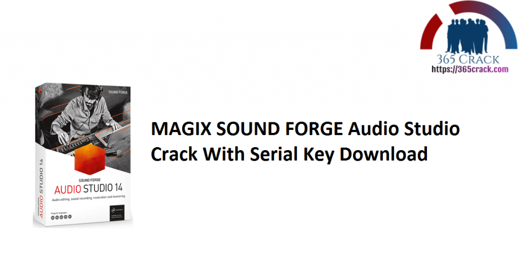 MAGIX SOUND FORGE Audio Studio Crack With Serial Key Download
