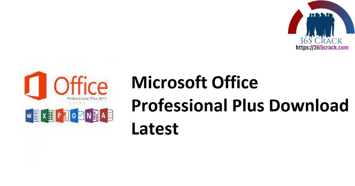 Microsoft Office Professional Plus Download Latest