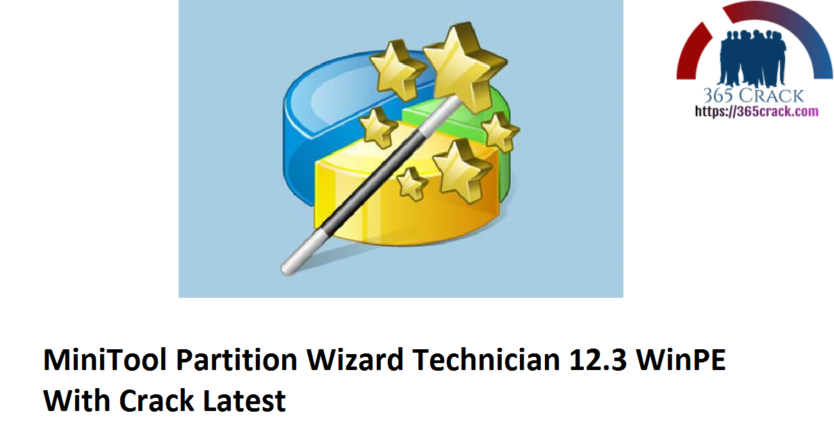 MiniTool Partition Wizard Technician 12.3 Build (x64) + WinPE With Crack {2021}