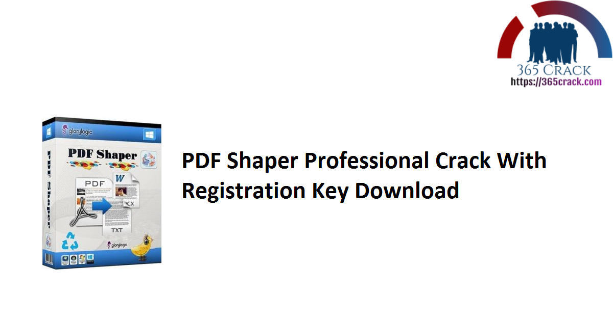 PDF Shaper Professional Crack With Registration Key Download